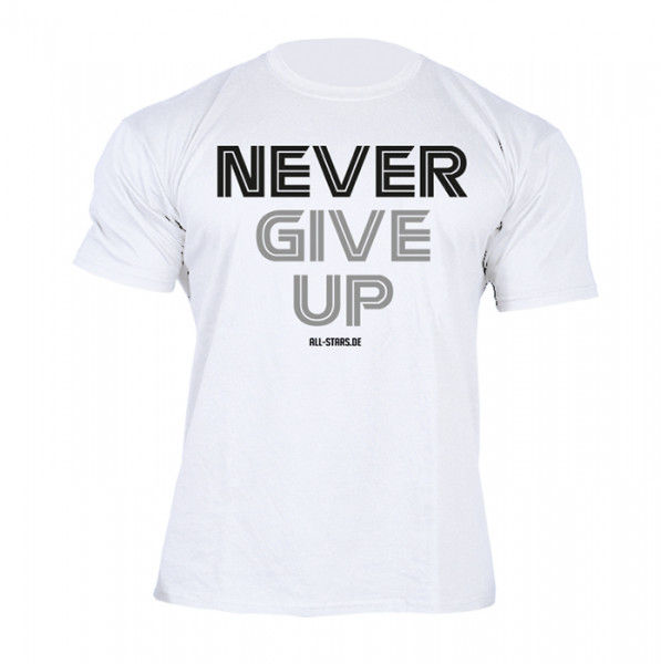 All Stars T-Shirt - NEVER GIVE UP